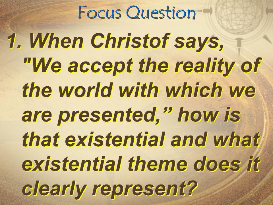 Focus Question 1.