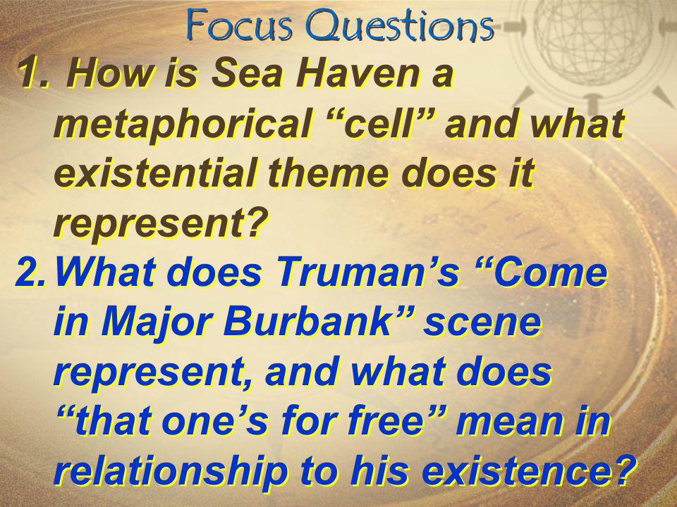 Focus Questions 1.
