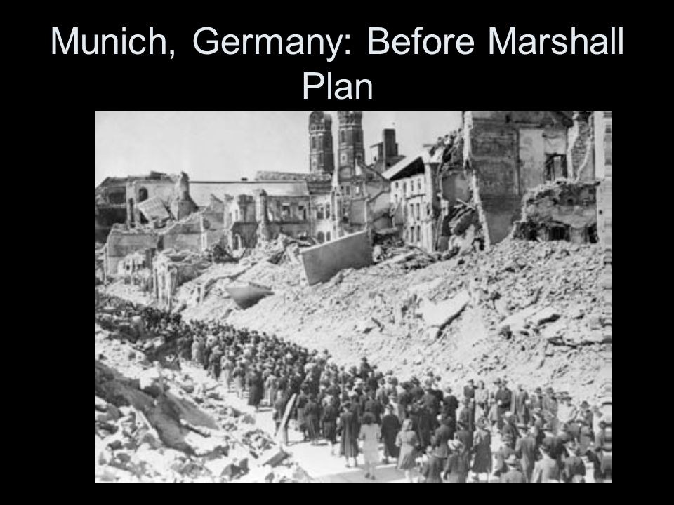 Munich, Germany: Before Marshall Plan
