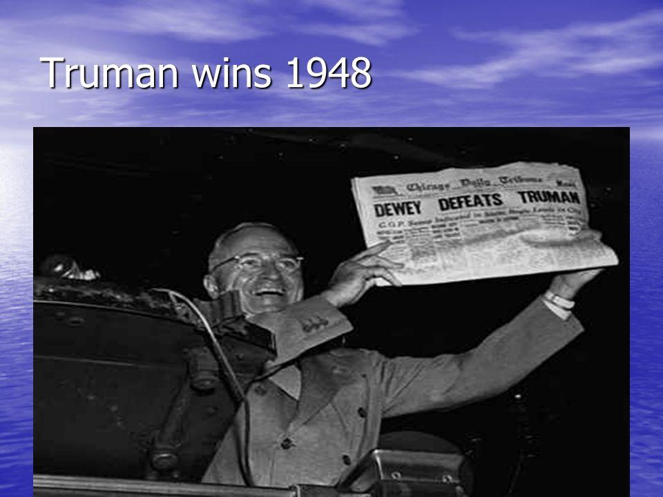 Truman wins 1948