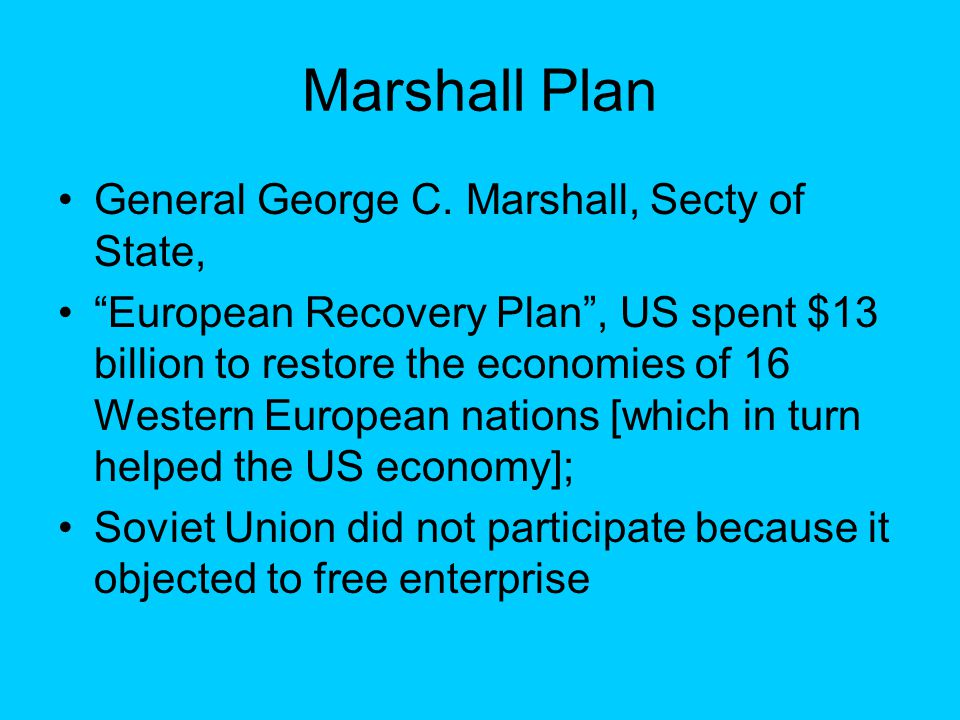Marshall Plan General George C.