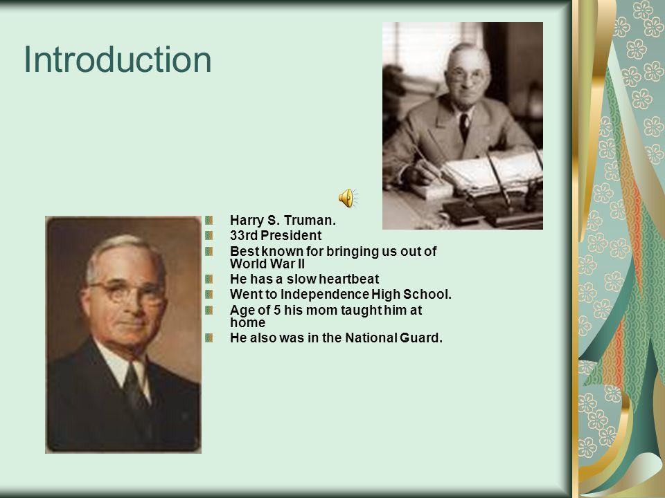 Harry S. Truman Student 3 8017-16 Mr. Szaro President Power-Point Project