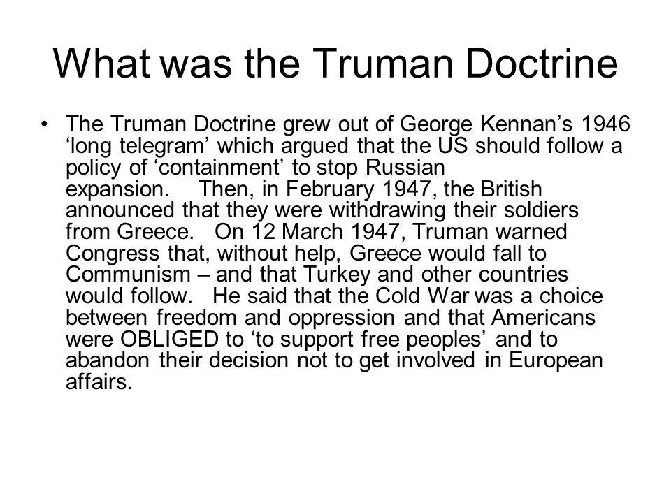 The Truman Doctrine By Jordan Haas, Beau Swan, and Jordain Vachon