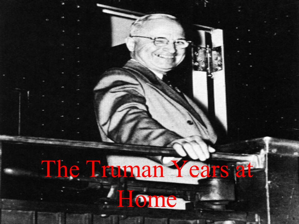 The Truman Years at Home