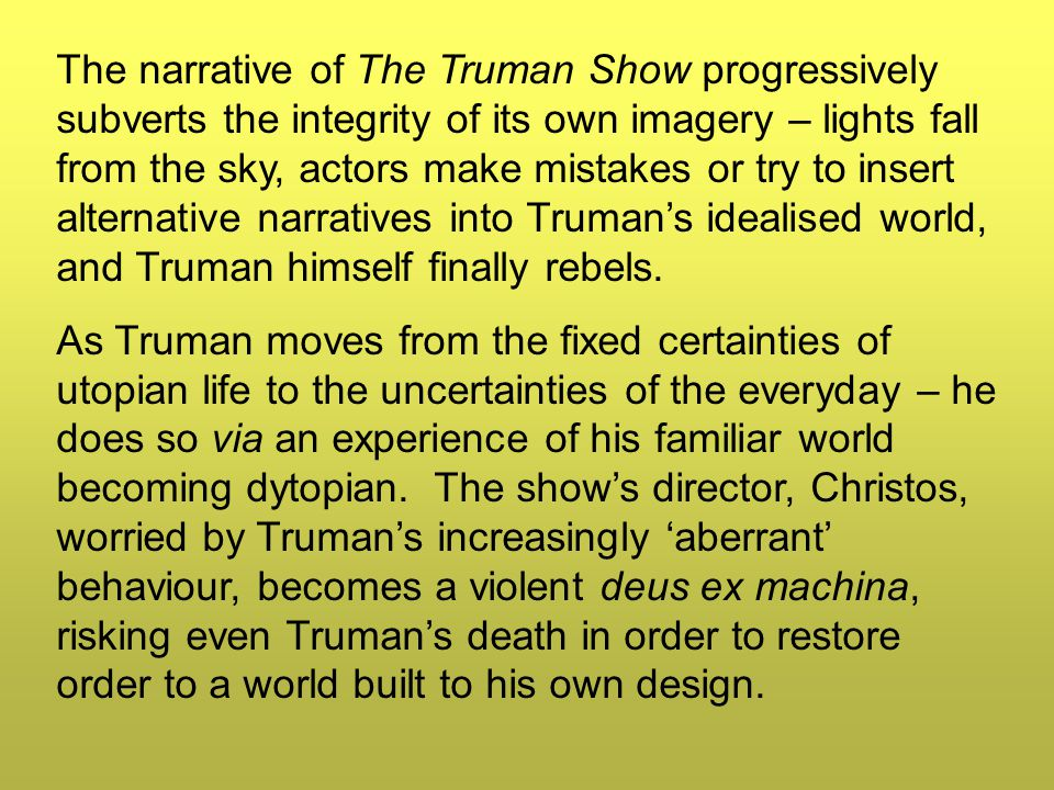truman show scene analysis essay Reality in the truman show essay of beatrice and benedick in act 2 scene 1 and act 4 scene 1 essay on franklin d the daily show' reading analysis essay.