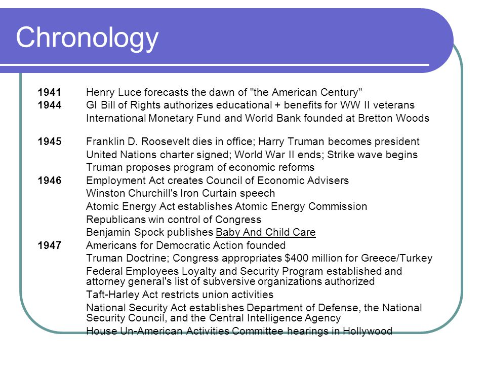 Chronology 1941 Henry Luce forecasts the dawn of