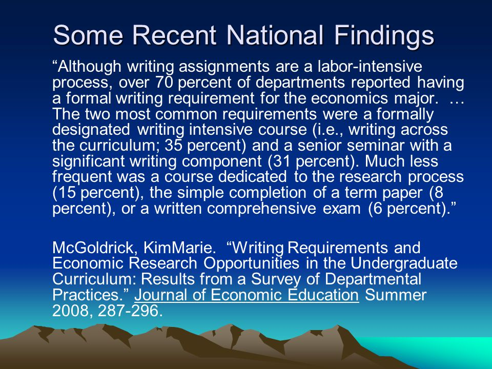 "Some Recent National Findings ""Although writing assignments are a labor-intensive process, over 70 percent of departments reported having a formal wri"