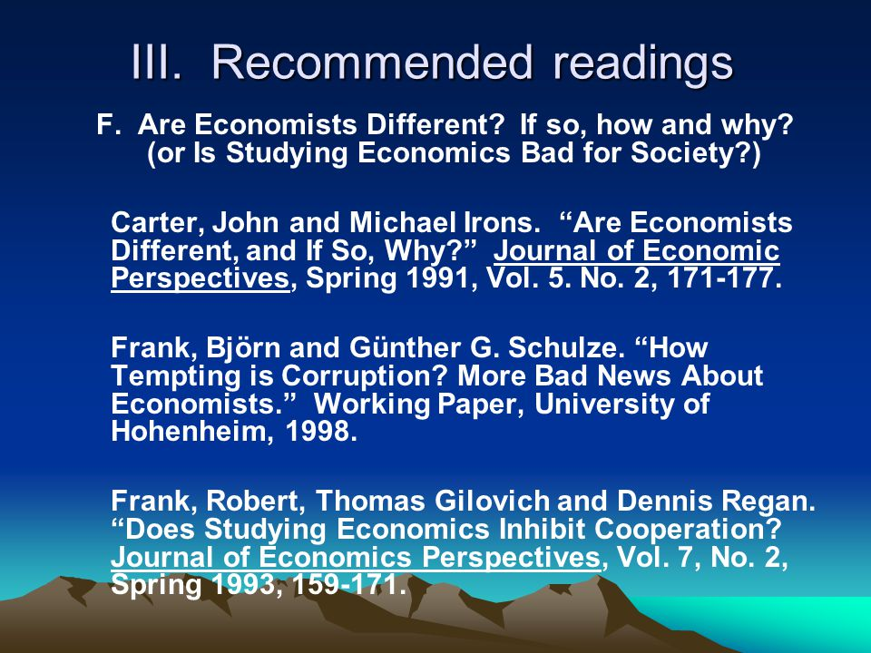 III. Recommended readings F. Are Economists Different.