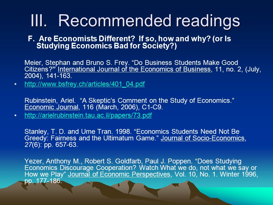 III.Recommended readings F. Are Economists Different.