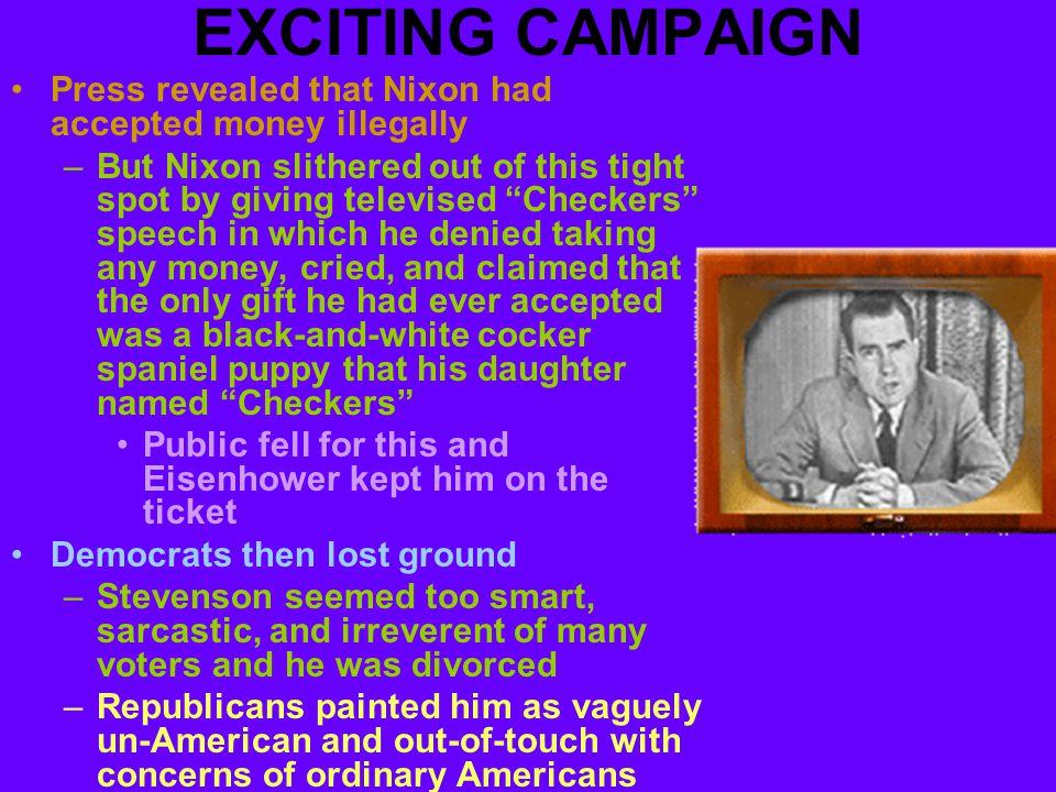 1952 ELECTION Eisenhower/Nixon won huge landslide victory. Won by 7 million votes