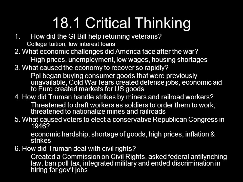18.1 Critical Thinking 1.How did the GI Bill help returning veterans.