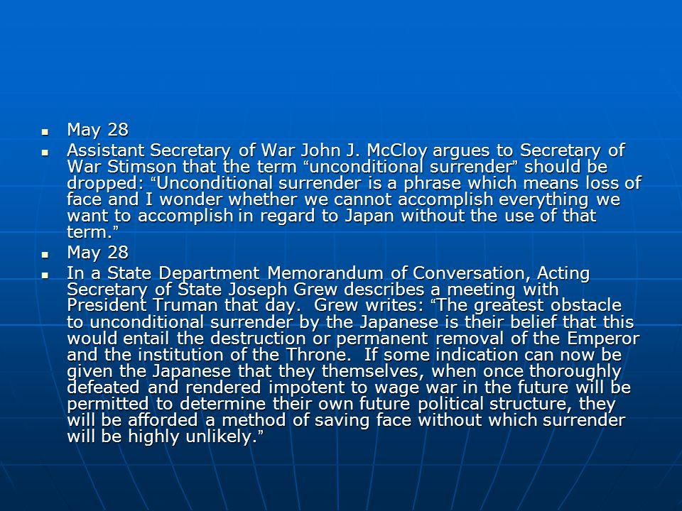 May 28 May 28 Assistant Secretary of War John J.
