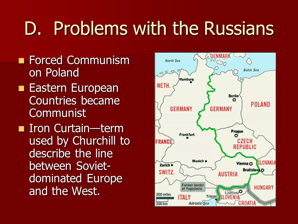 D. Problems with the Russians Forced Communism on Poland Forced Communism on Poland Eastern European Countries became Communist Eastern European Count
