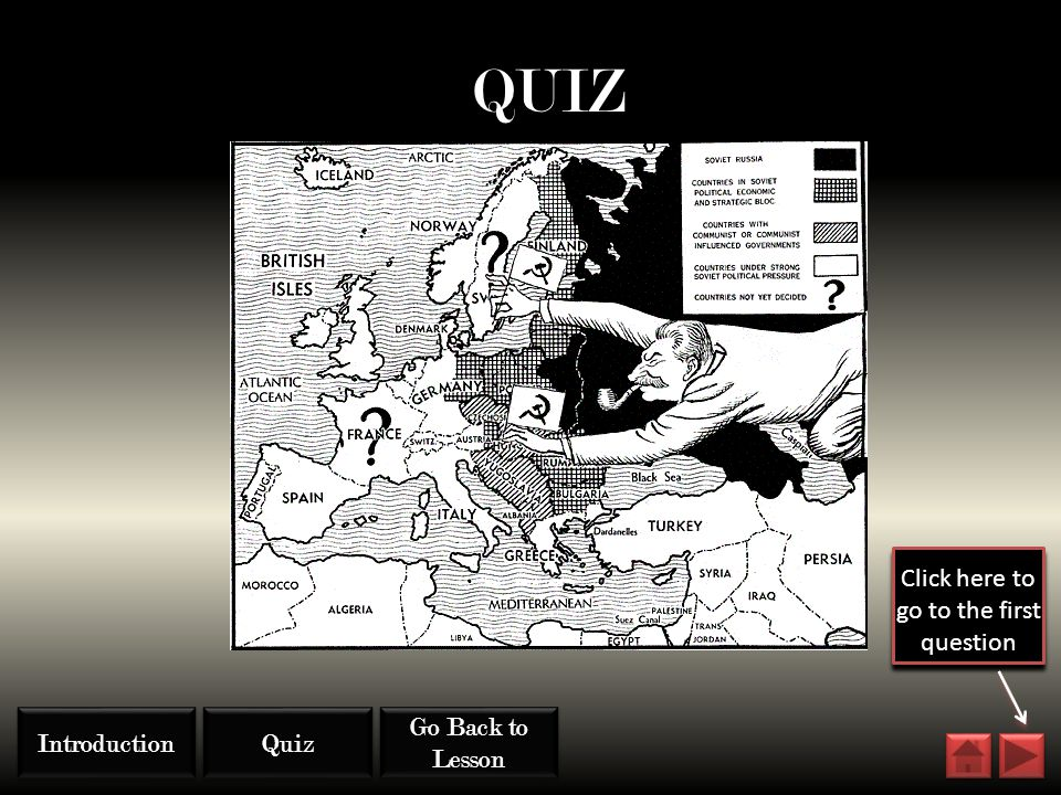 QUIZ Quiz Go Back to Lesson Go Back to Lesson Introduction Click here to go to the first question