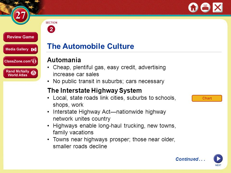 Automania Cheap, plentiful gas, easy credit, advertising increase car sales No public transit in suburbs; cars necessary The Automobile Culture 2 SECT