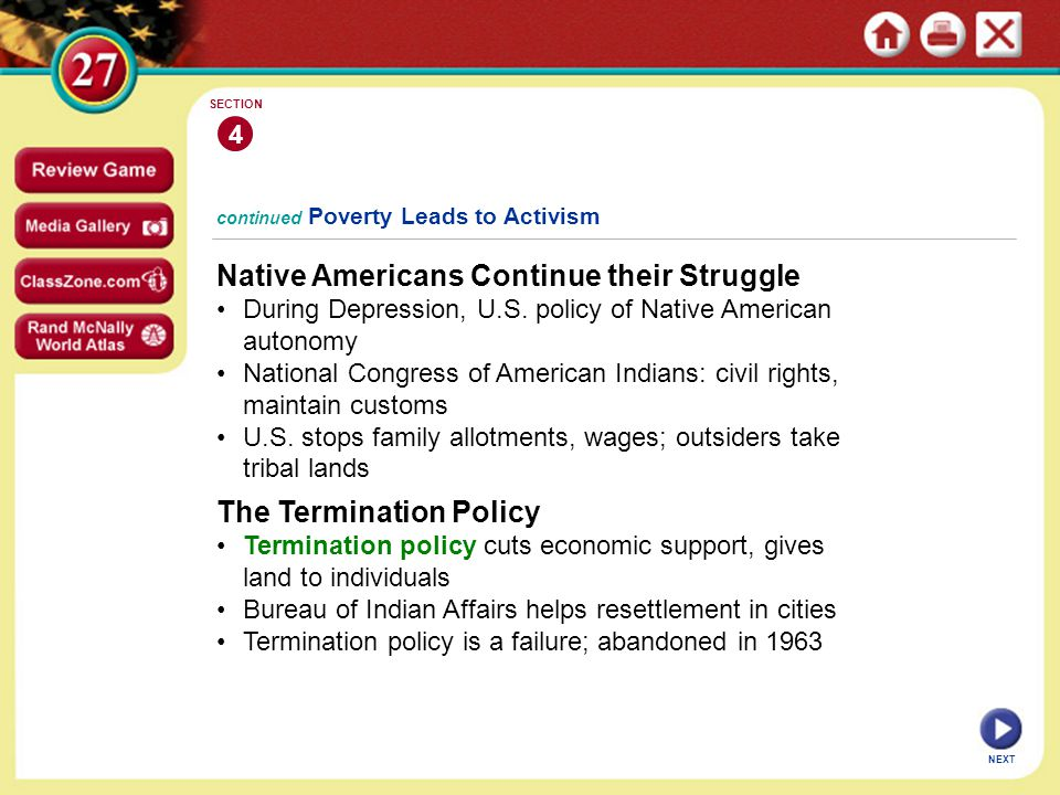 NEXT 4 SECTION Native Americans Continue their Struggle During Depression, U.S.