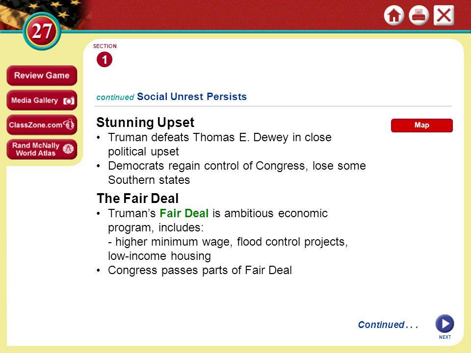 continued Social Unrest Persists Stunning Upset Truman defeats Thomas E.