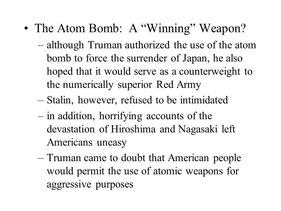 The Atom Bomb: A Winning Weapon.