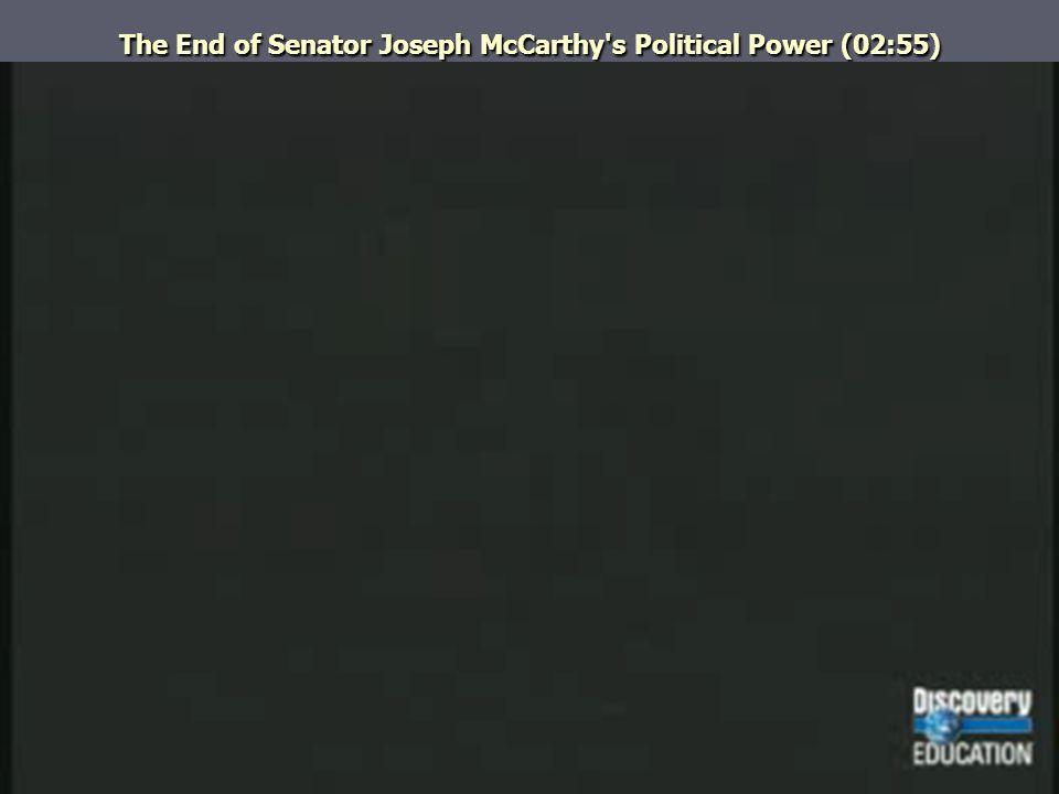 The End of Senator Joseph McCarthy's Political Power (02:55)