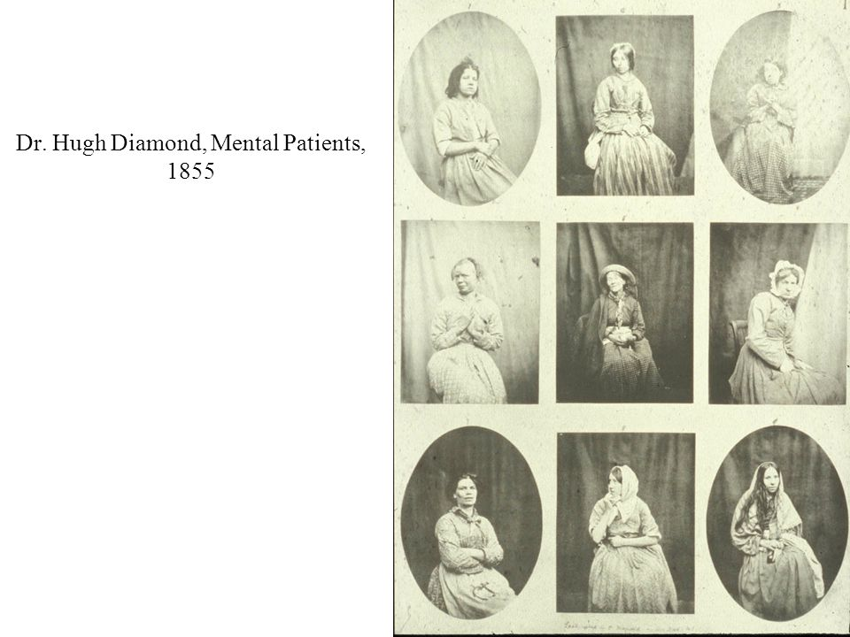 Dr. Hugh Diamond, Mental Patients, 1855