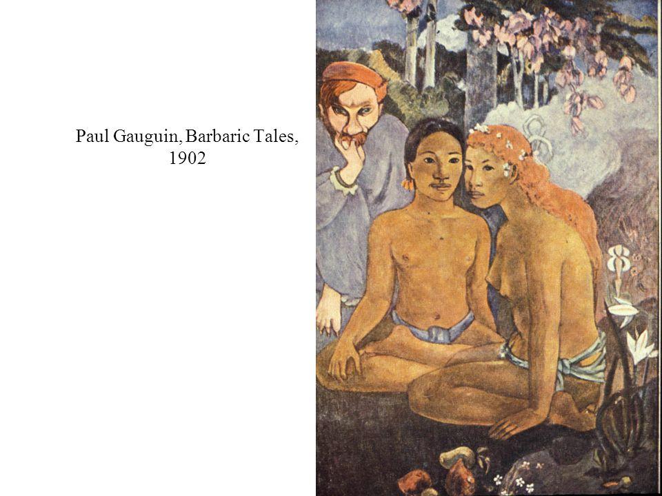 Paul Gauguin, Barbaric Tales, 1902
