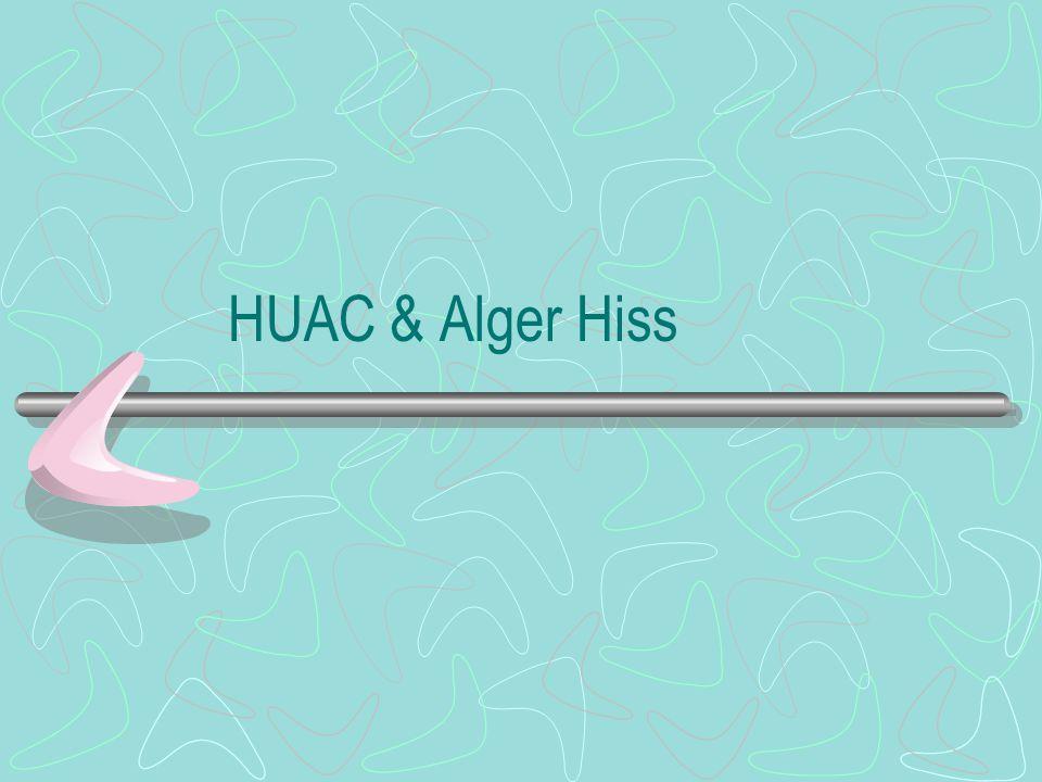HUAC & Alger Hiss