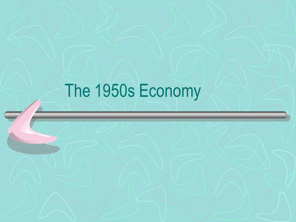The 1950s Economy