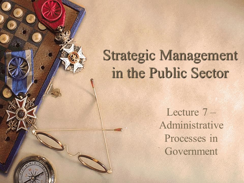 Keynote: The Truman Doctrine As Strategic Vision  Strategic management – the achievement of long- term organizational goals – is not a tidy business.