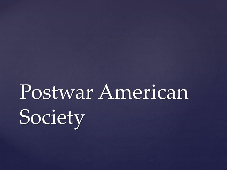 Postwar American Society