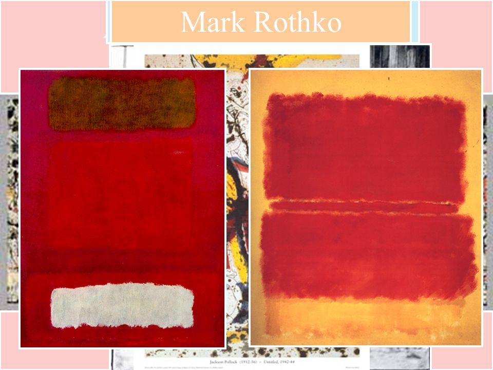 Mar Abstract Expressionism Jackson PollockMark Rothko