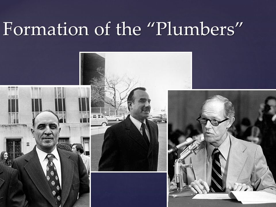 Formation of the Plumbers