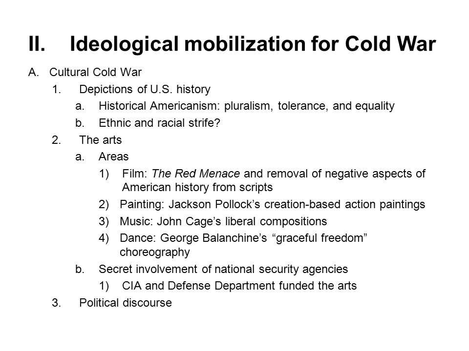 II.Ideological mobilization for Cold War A.Cultural Cold War 1.Depictions of U.S.