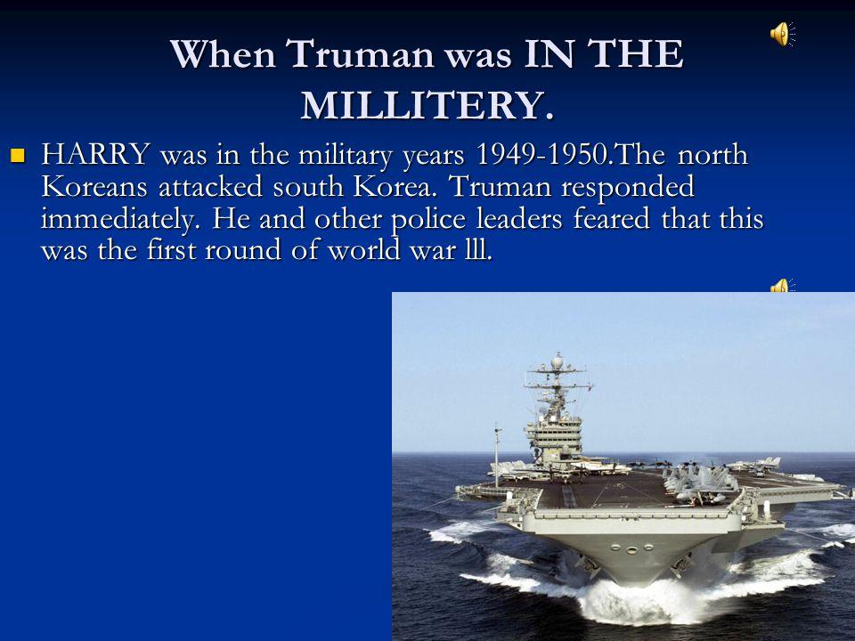 Before office. Truman was born in Lamar, Missouri.