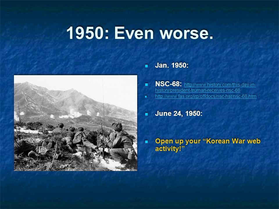 1950: Even worse. Jan.