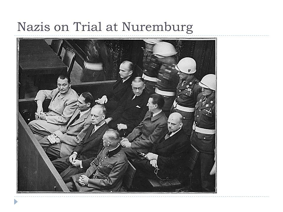 Nazis on Trial at Nuremburg