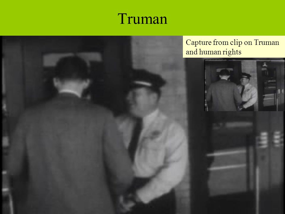 Truman Capture from clip on Truman and human rights