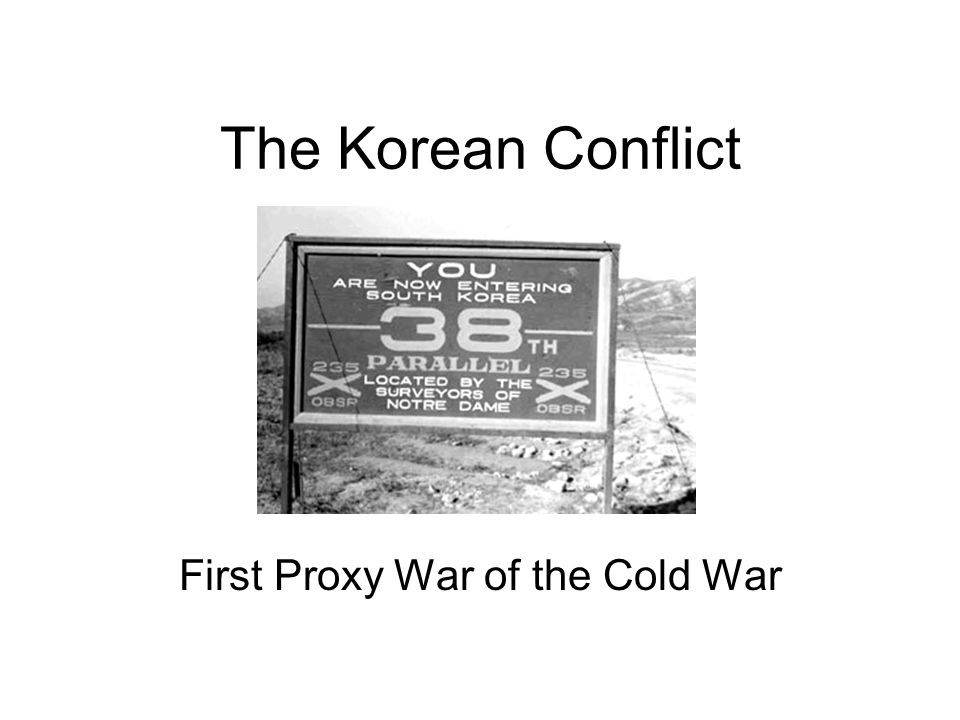 Questions to Consider What were the causes of the Korean (Conflict) War.