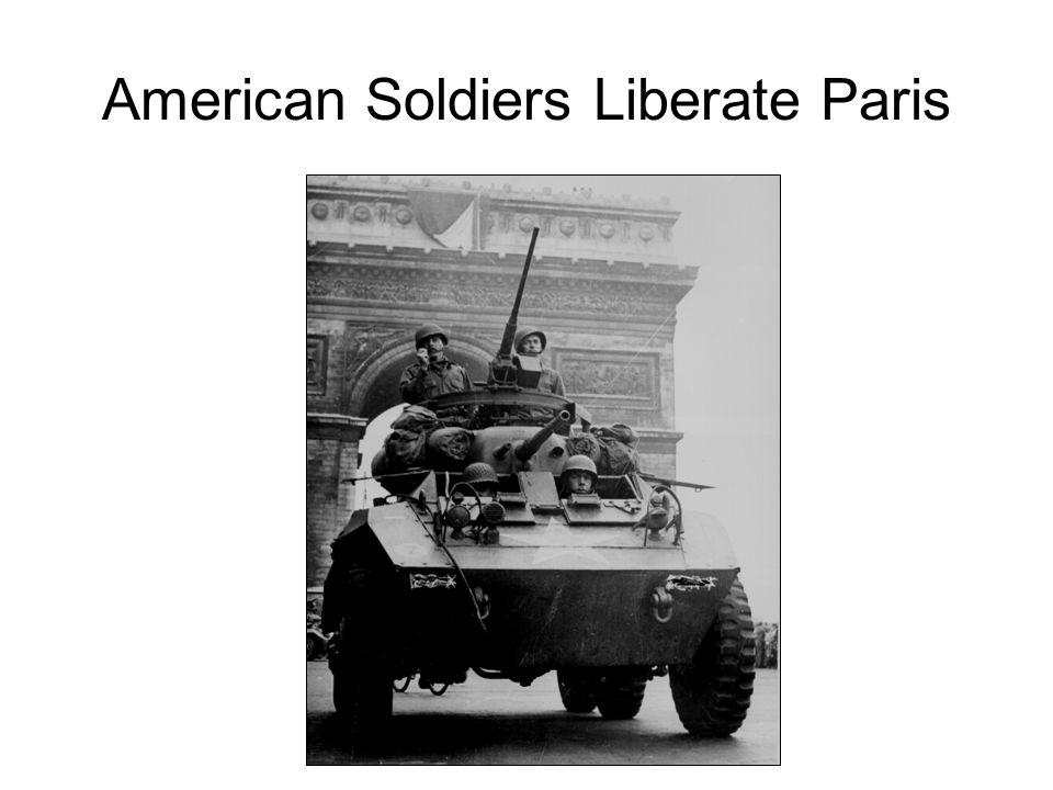 American Soldiers Liberate Paris