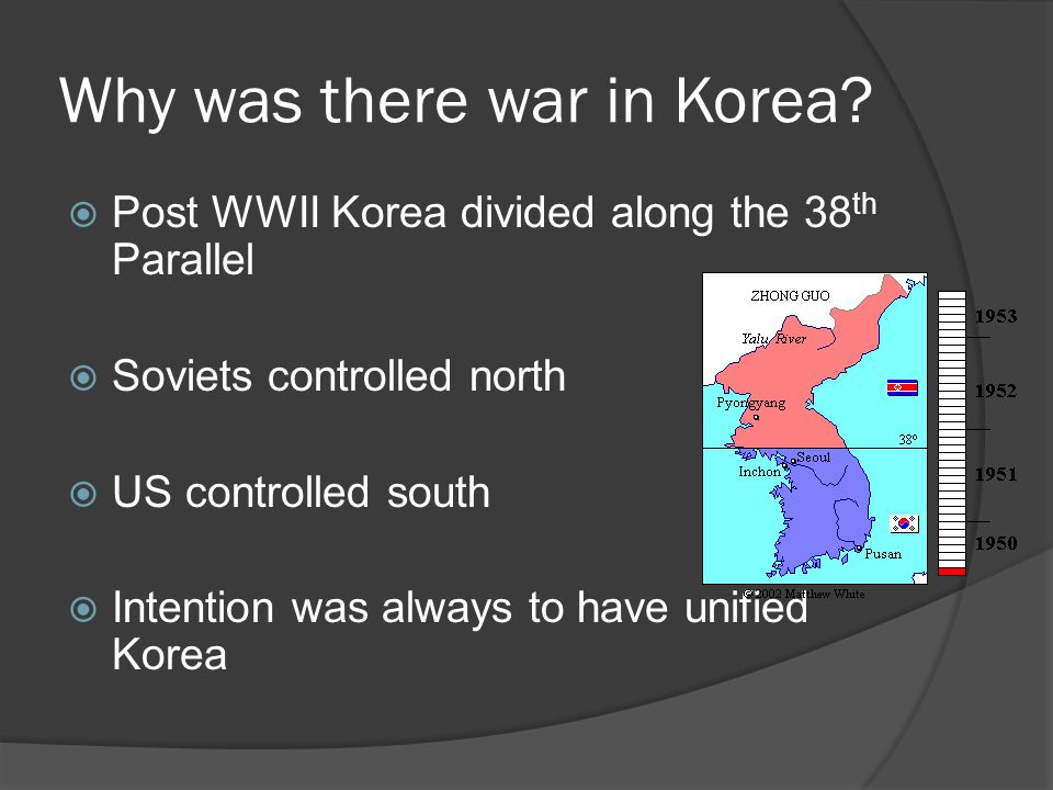 Why was there war in Korea.