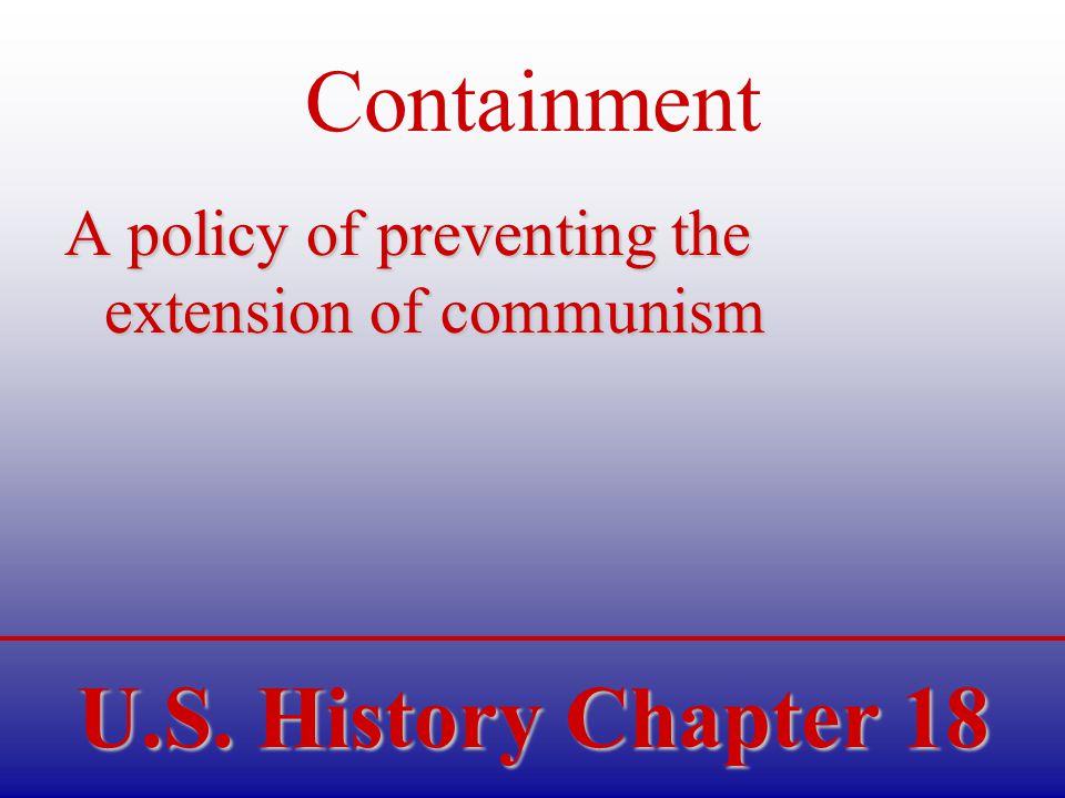 U.S.History Chapter 18 Korean Conflict U.S. Goals in Korea –1.