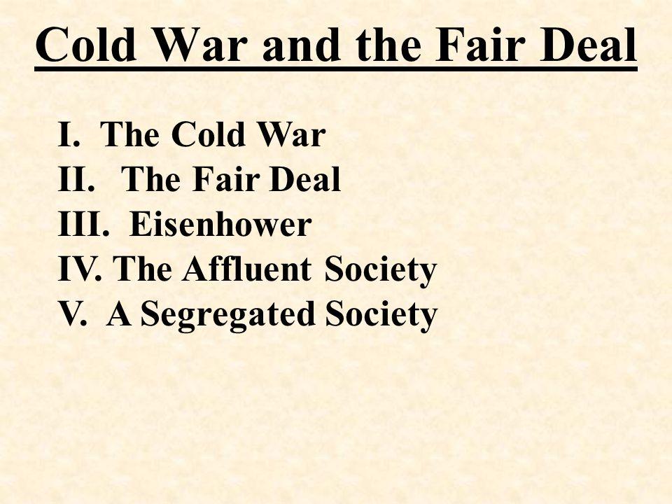 V. A Segregated Society