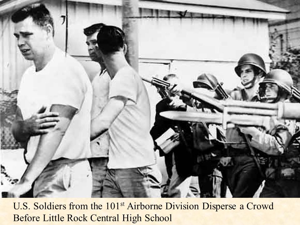 U.S. Soldiers from the 101 st Airborne Division Disperse a Crowd Before Little Rock Central High School