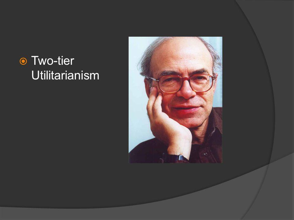  Rule Utilitarianism  Act Utilitarianism