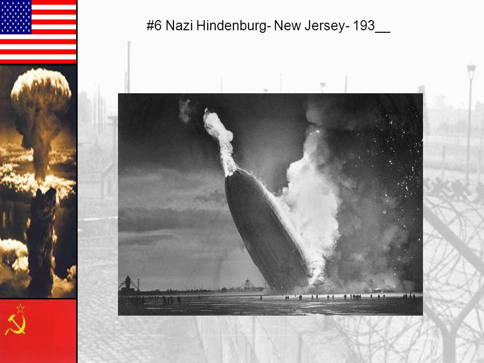 #6 Nazi Hindenburg- New Jersey- 193__