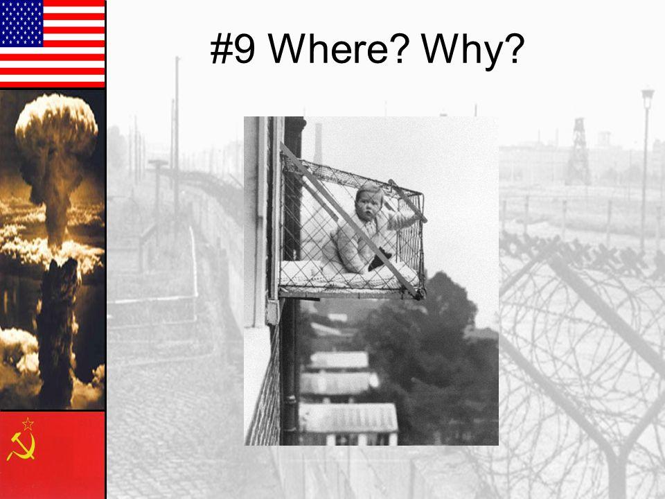 #9 Where? Why?