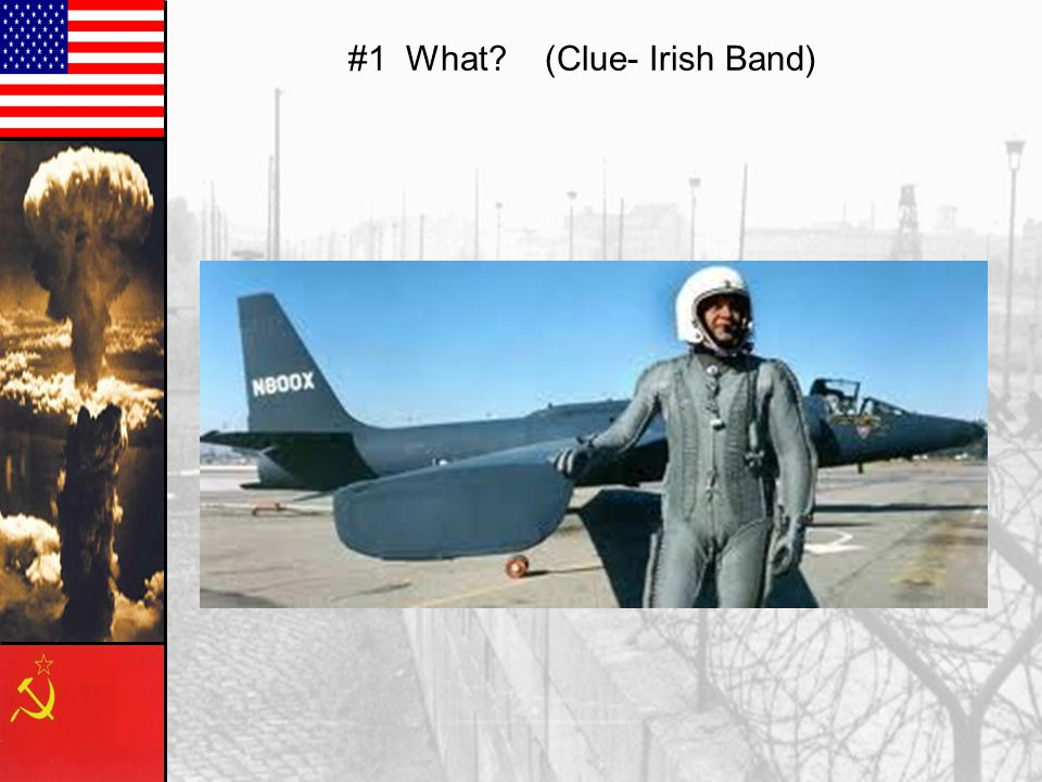 #1 U-2 Spy Plane- Shot down over the Soviet Union– Francis Gary Powers- Prisoner.