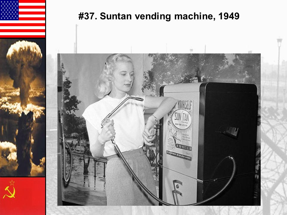 #37. Suntan vending machine, 1949