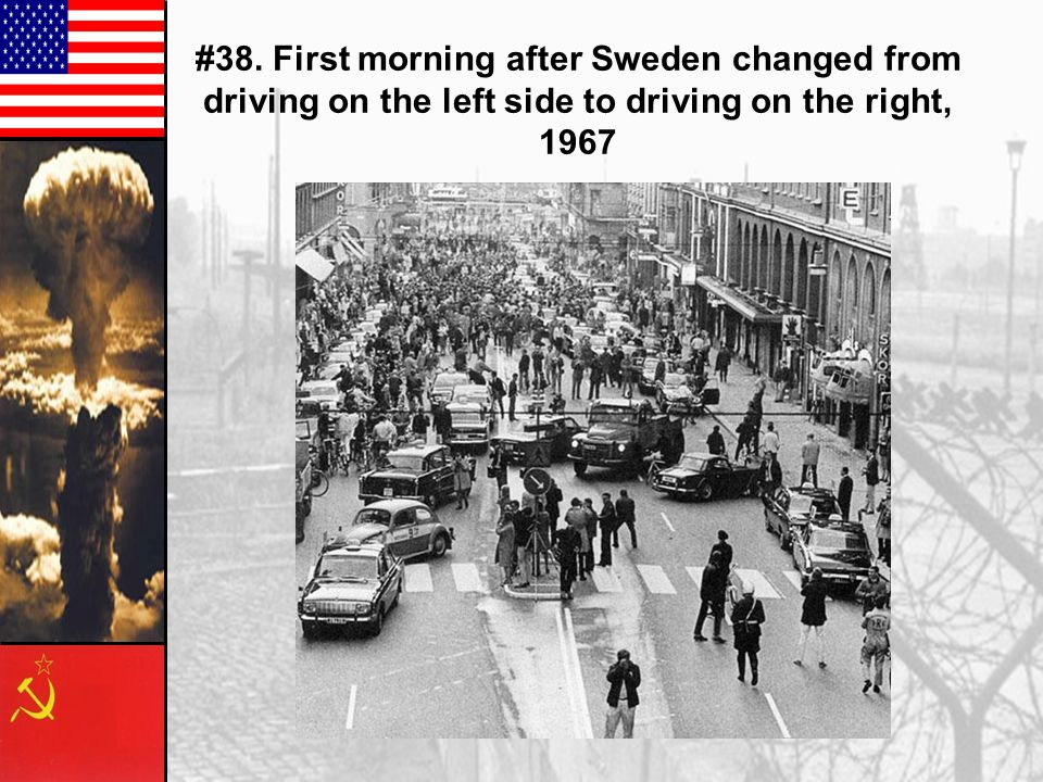 #38. First morning after Sweden changed from driving on the left side to driving on the right, 1967