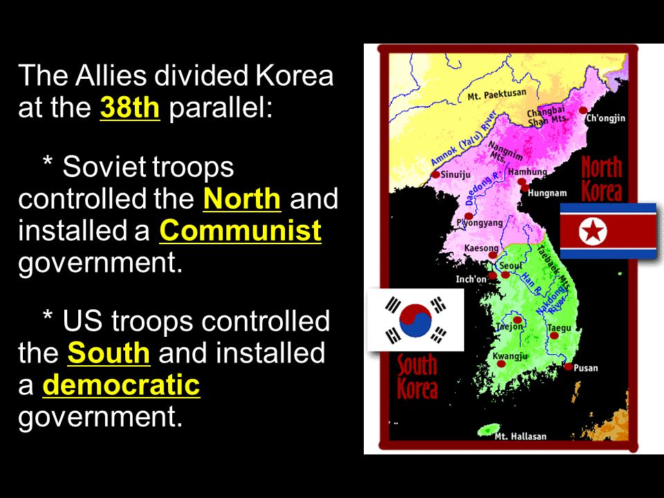 The Korean War At the end of World War II, American and Soviet forces entered Korea to disarm Japanese troops stationed there.