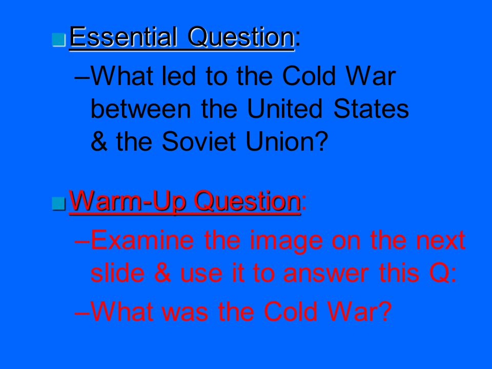 Use this image to search for clues What was the Cold War?
